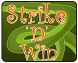 Strike N Win
